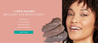 NEW: Brilliant Eye Brightener™ The Soft Metallics Collection